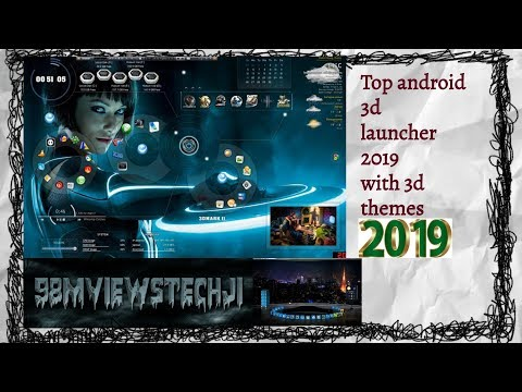 Top Android 3d || Launcher 2019 || With 3d Themes 100% Free