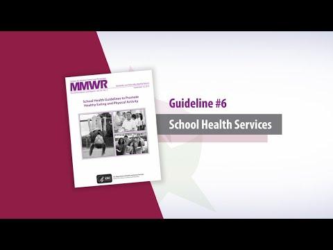 Guideline 6 School Health Services