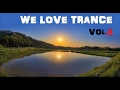 We Love Trance Vol. 3