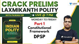 Crack Prelims with Pawan Sir | Laxmikanth Polity for UPSC | Constitutional Framework (Part-1)