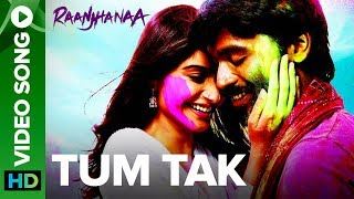 vuclip Tum Tak | Full Video Song | Raanjhanaa