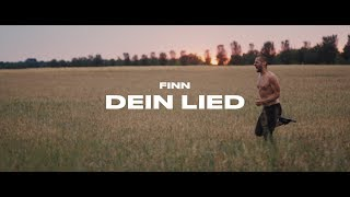 FINN - Dein Lied (Official Video)