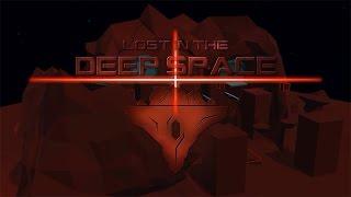 НУЖНО ГОРАЗДО БЫСТРЕЕ ► Lost In The Deep Space