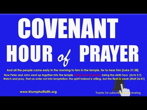 Covenant Hour of Prayer, July 19, 2018
