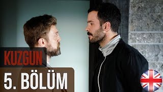 Kuzgun (The Raven) - Episode 5 English Subtitles HD