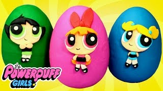 POWERPUFF GIRLS Play-Doh Surprise Eggs Opening with Blossom, Bubbles and Buttercup Toys