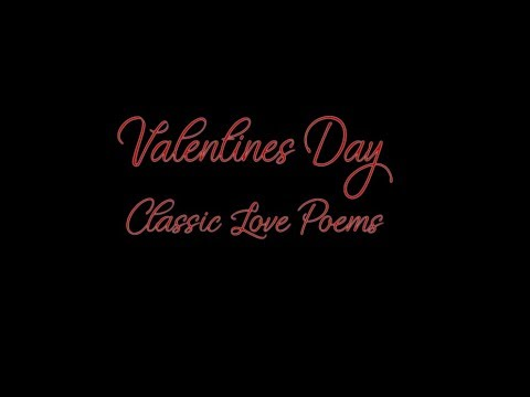 Classic Love Poems for Valentine's Day {Female Voice}