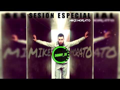 Sesión Mike Morato (The King Of Mashup) -...