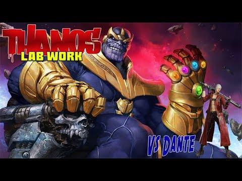 -MvCi- Thanos vs Dante Lab Work