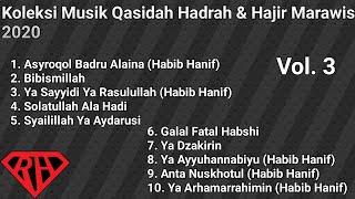 Download Lagu Koleksi Musik Qasidah Hadrah & Hajir Marawis Vol. 3 mp3
