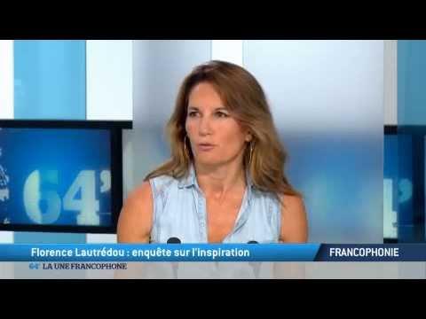 Florence Lautrédou : enquête sur l'inspiration