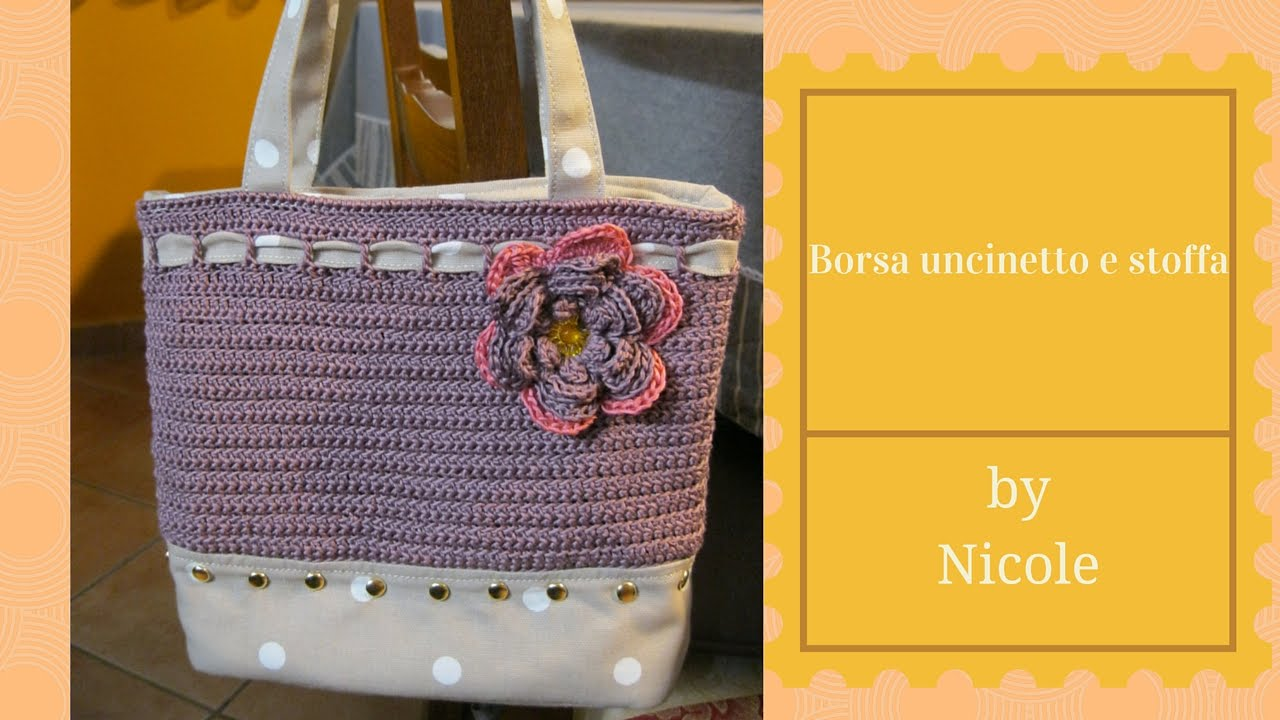 Tutorial borsa uncinetto e stoffa crochet bag youtube for Tutorial fermaporta di stoffa