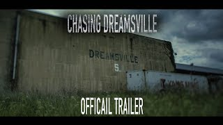 Chasing Dreamsville Official Trailer