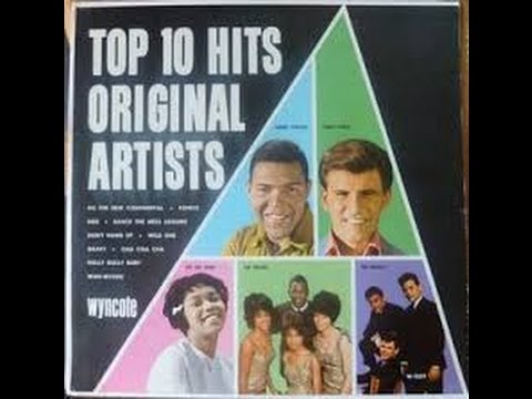 Top 10 Hits Original Artist /Wyncote - Hully Gully Baby - The Dovells Sound Recording