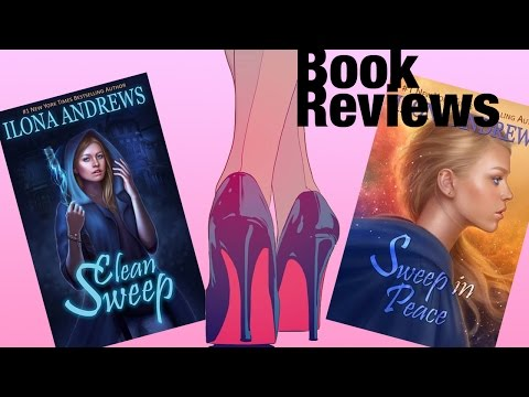 Book Review | Clean Sweep, Sweep in Peace by  Ilona Andrew - Spoilers