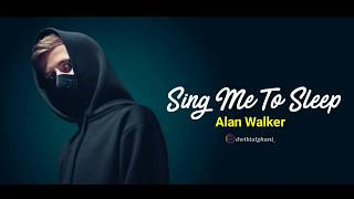 Sing Me To Sleep ~ Alan Walker (ft. Iselin Solheim) LYRICS