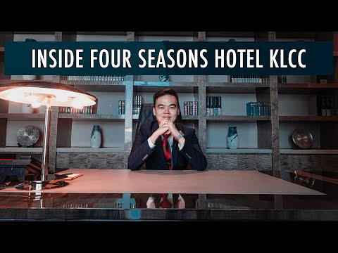 Inside Four Seasons Hotel Kuala Lumpur,  KLCC | Malaysia Real Estate