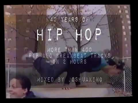 Joshuaking - 40 Years Of Hip Hop History Megamix