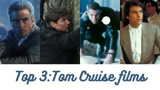 Favorieten Top 3: Tom Cruise Films!