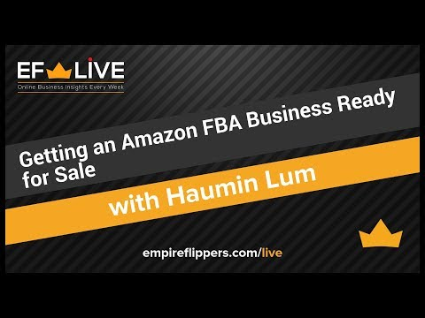 Getting an Amazon FBA Business Ready for Sale | EF LIVE