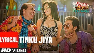 Download Tinku Jiya Lyrical Video | Yamla Pagla Deewana | Dharmendra, Bobby Deol Mp3 and Videos
