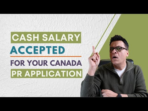 Cash Salary - Canada PR Application