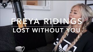 Freya Ridings - Lost Without You | Cover Video