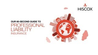 professional liability insurance a 60 second guide hiscox