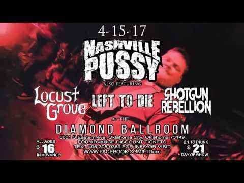 NASHVILLE PUSSY LIVE IN OKC 4-15-17!!!