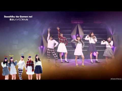 JSE Summer All Stars 2015 Pt6 - Itooshiku Gomen Ne!