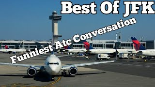 Best & Funniest JFK atc Conversation