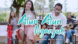 Dara Ayu Ft. Bajol Ndanu - Alun Alun Nganjuk (Official Music Video) | KENTRUNG