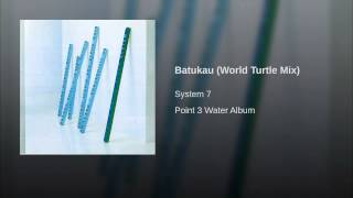 Batukau (World Turtle Mix)