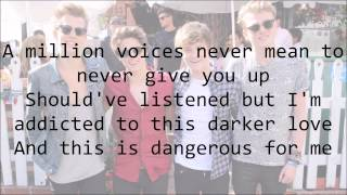 [3.60 MB] The Vamps - Dangerous (with Lyrics)