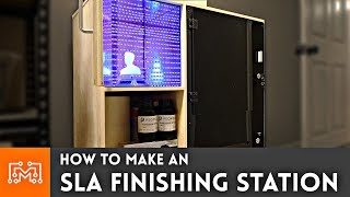 how-to-make-an-sla-finishing-station-3d-printing
