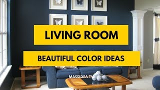 50+ Beautiful Living Room Color Ideas for Your Home