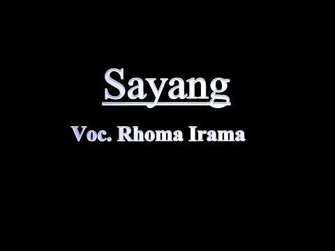 Sayang  Voc. Rhoma Irama ( Ost. Melodi Cinta )