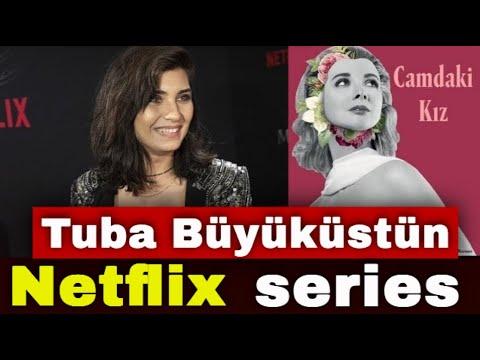 Tuba Büyüküstün in the Netflix drama series?