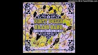 Dirty Dozen Brass Band - Caravan (HQ)