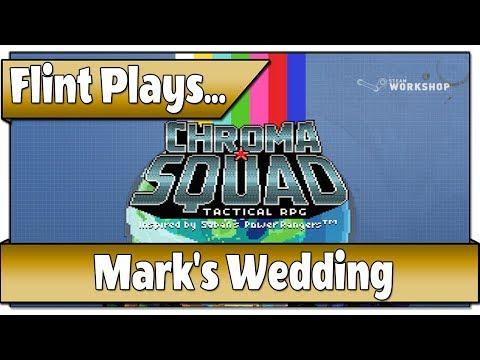 Mark's Wedding -  Flint Plays Chroma Squad - Steam Community Episodes