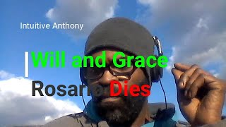 Will and Grace Death in Cast
