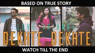 Dekhte Dekhte || Cover Song || Batti Gul Meter Chalu || Nusrat Saab || Atif Aslam Song || Sochta Hun