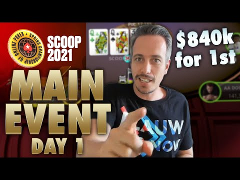 Let's Win $840,000! ♣ Day 1 $1k Main Event ♣ SCOOP 2021