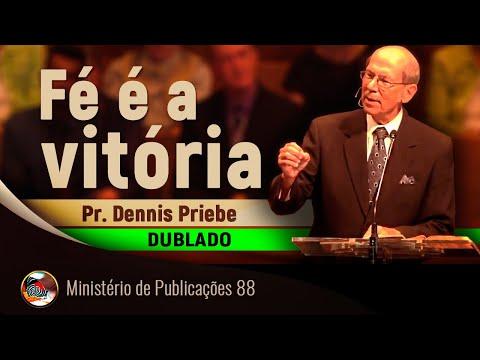 Fé é a Vitória - DUBLADO - Pr. Dennis Priebe