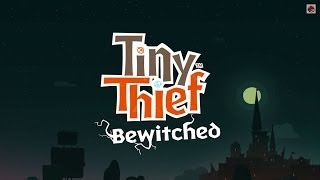 NEW! Tiny Thief - Bewitched update