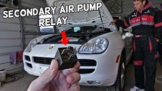 PORSCHE CAYENNE SECONDARY AIR PUMP CODE RELAY LOCATION REPLACEMENT