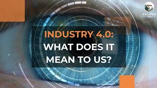 Sample Video: Industry 4.0 - What does it mean to us?