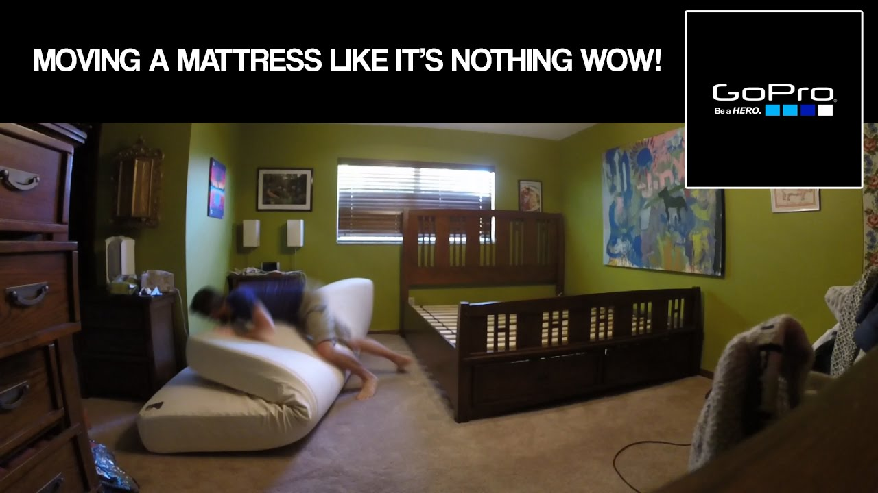 GoPro Moving a KING SIZE mattress AND frameBY MYSELF