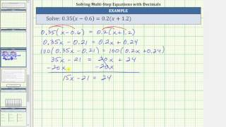 Solve a Linear Equation with Parentheses and Decimals 0.35(x-0.6)=0.2(x+1.2)