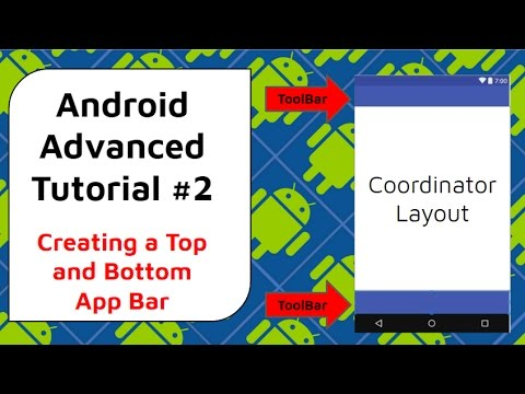 Bottom App Bars And Top App Bars With Coordinator Layouts  - Android Advanced Tutorial #2